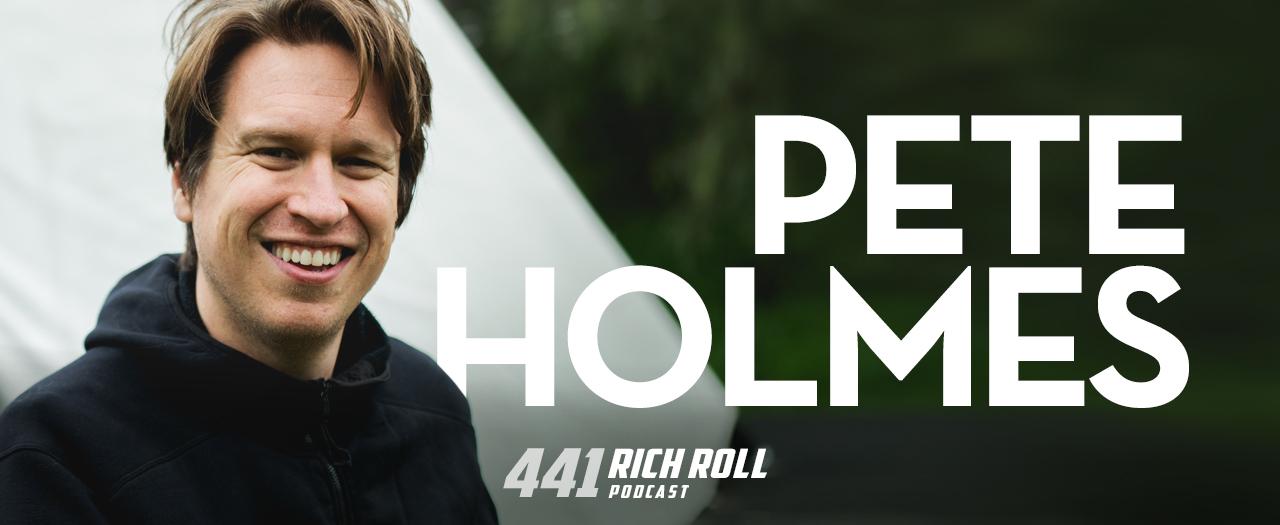 Pete Holmes: Comedy! Sex! God! | Rich Roll