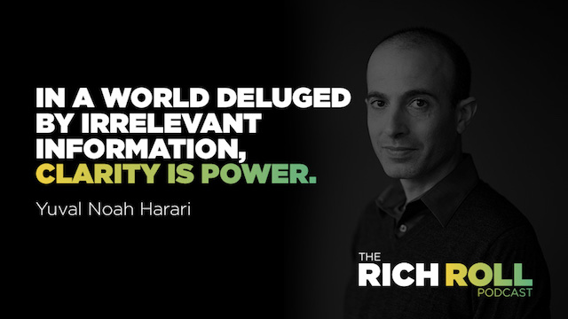 Yuval Noah Harari On Why Clarity Is Power Rich Roll